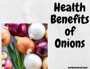 What are the Special Health Benefits of Onions?