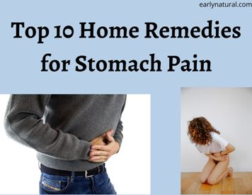 Top 10 Home Remedies to Cure Stomach Pain