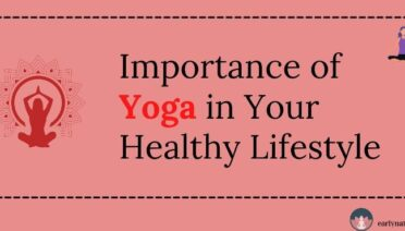 Importance of Yoga In Your Healthy Lifestyle