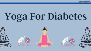 Yoga for Diabetes – Three Basic Benefits