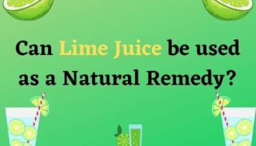 Can Lime Juice Be Used As A Natural Remedy?