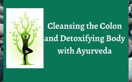 detoxifying the body with ayurvedic medicine