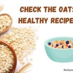 These Oats Varieties Are Good For You (Oats Recipes)