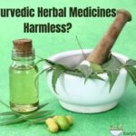Is Ayurvedic Herbal Medicines Harmless?